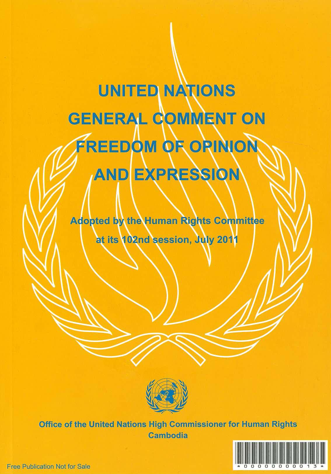 General Comment No 34 of the Human Rights Committee, on Freedom of Opinion and Expression