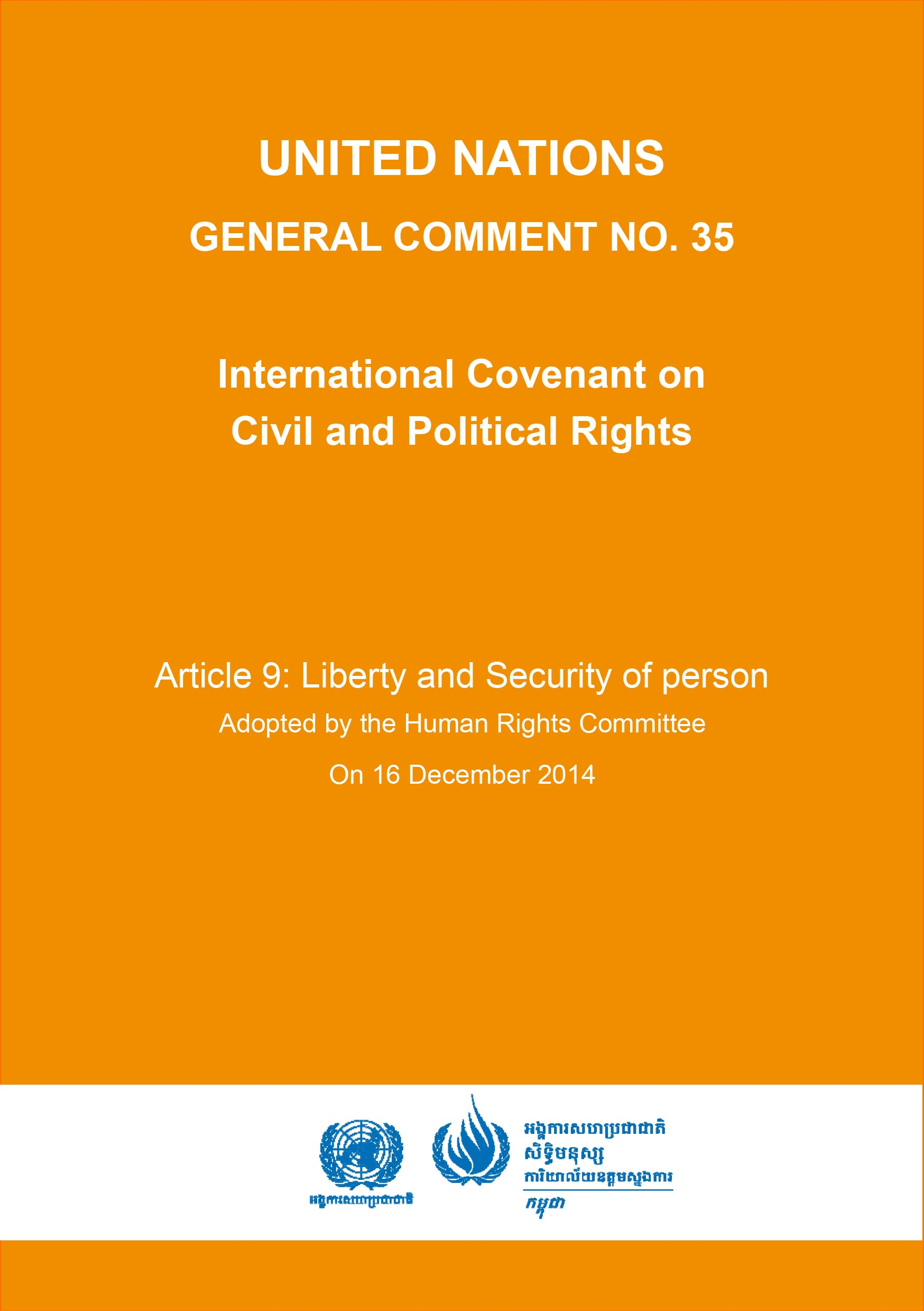 General Comment No 35 of the Human Rights Committee, on Liberty and Security of person