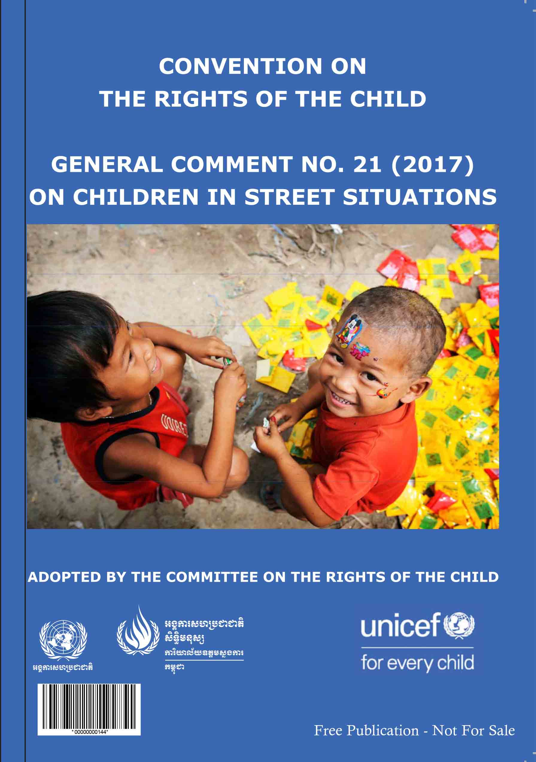 General comment No. 21 (2017) on children in street situations