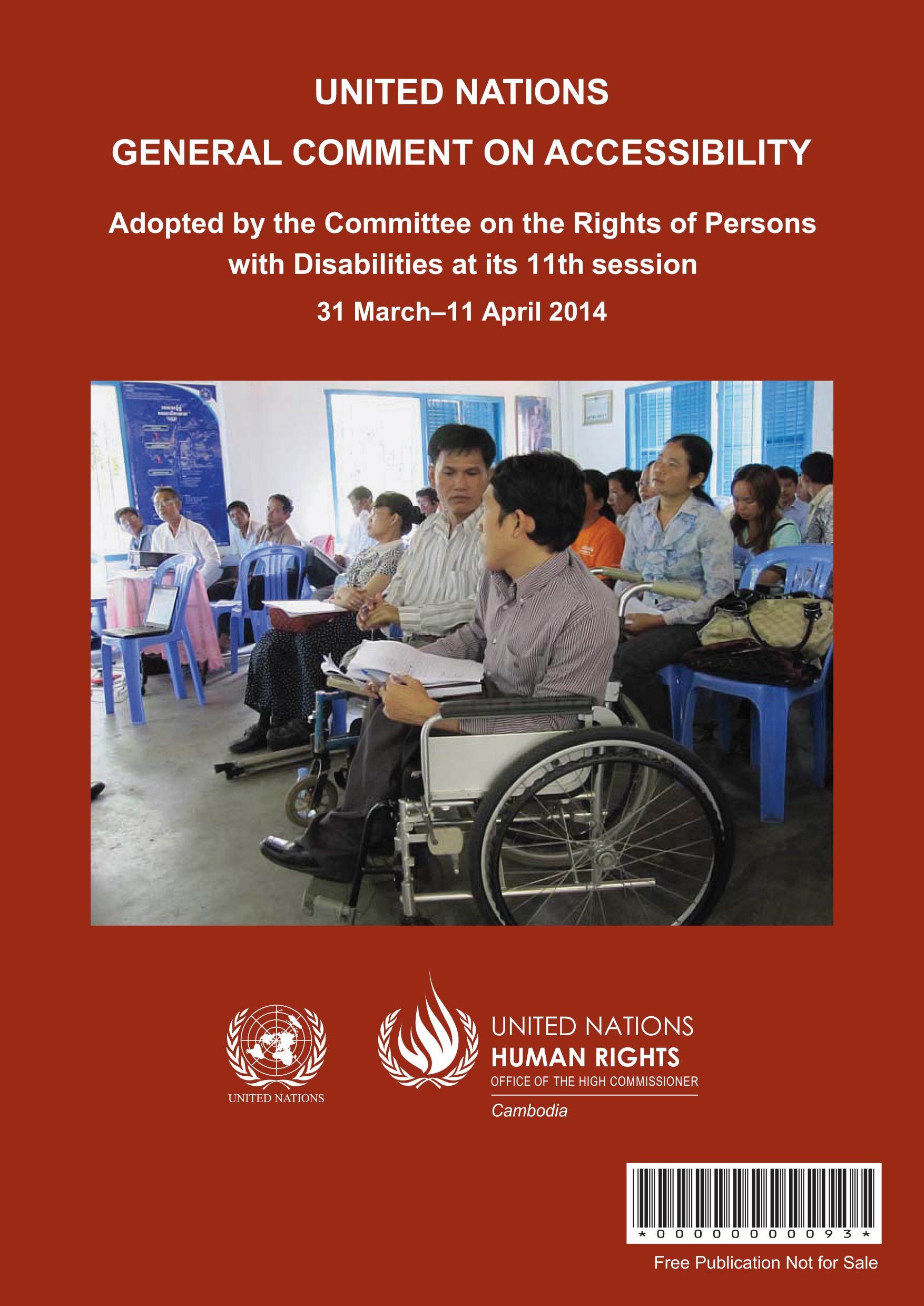 General Comment No 2 of the Committee on the Rights of Persons with Disabilities, on Accessibility