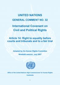 United Nations General Comment No. 32 International Covenant on Civil and Political Rights