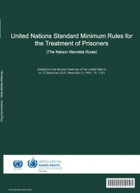 United Nations Standard Minimum Rules for the Treatment of Prisoners (The Nelson Mandela Rules)