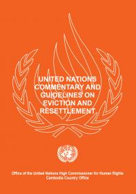 United Nations Commentary and Guidelines on Eviction and Resettlement