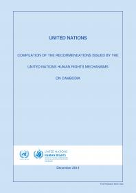 United Nations Human Rights Council Recommendations of the Universal Periodic Review On the Human Rights Situation in Cambodia