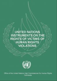 United Nations Instruments of The Rights of Victims Of Human Rights Violations