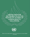 UN Instruments on the Rights of Victims of Human Rights Violations