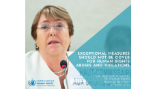 Exceptional measures should not be cover for human rights abuses and violations - Bachelet